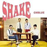 SHAKE<初回限定盤B>