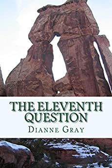 [Gray, Dianne]のThe Eleventh Question (English Edition)