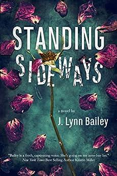 Standing Sideways by [Bailey, J. Lynn ]
