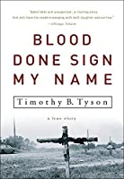 Blood Done Sign My Name: A True Story by Timothy B. Tyson(2005-05-03)