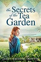 The Secrets of the Tea Garden (The India Tea)