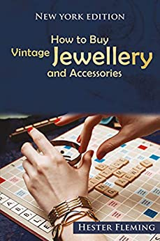 How to Buy Vintage Jewellery and Accessories by [Fleming, Hester]