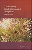 Deciphering Stratification and Inequality: Japan and Beyond