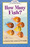 How Many Fish? (An I Can Read Book)