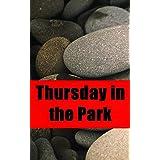 Thursday in the Park (Spanish Edition)