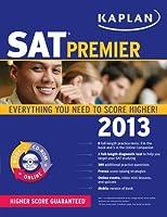 KAPLAN SAT 2013 PREMIER (Kaplan SAT Premier)