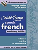 Michel Thomas Method Speak French: Vocabulary Builder