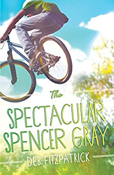 Spectacular Spencer Gray by [Fitzpatrick, Deb]