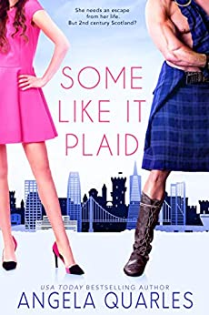 Some Like it Plaid by [Quarles, Angela]
