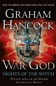 War God: Nights of the Witch: War God Trilogy Book One by [Hancock, Graham]