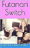 Futanari Switch: (futa on female, extreme size) (English Edition)