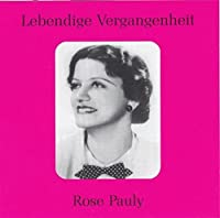 Legendary Voices: Rose Pauly (2009-03-10)