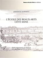 L'école des Beaux-Arts côté Seine