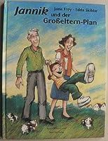 Jannik und der Grosseltern- Plan