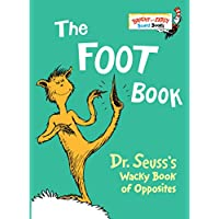 The Foot Book: Dr. Seuss's Wacky Book of Opposites (Bright & Early Board Books(TM))