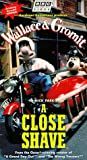 Wallace and Gromit in A Close Shave [VHS] [Import]