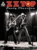 ZZ Top Early Classics (Guitar Recorded Versions)
