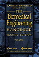 Biomedical Engineering Handbook, Volume I (Electrical Engineering Handbook)