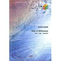 バンドスコアピースBP430 Way of Difference / GLAY (Band piece series)