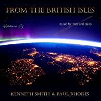 From the British Isles - Music for Flute & Piano by Kenneth Smith (2013-05-03)