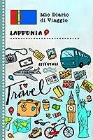 Lapponia Diario di Viaggio: Libro Interattivo Per Bambini per Scrivere, Disegnare, Ricordi, Quaderno da Disegno, Giornalino, Agenda Avventure – Attività per Viaggi e Vacanze Viaggiatore