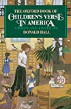 The Oxford Book of Children's Verse in America (Oxford Books of Verse)
