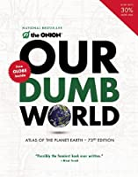 Our Dumb World by The Onion(2008-10-27)
