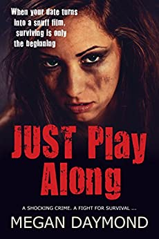 Just Play Along (Andy Knight Series Book 1) by [Daymond, Megan]