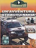 Donnavventura - Gran Raid Sud America 2003 - Conception / Santiago del Chile [Import anglais]