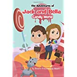The Adventures of Jack and Bella: Candy World