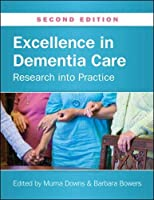 Excellence in Dementia Care (UK Higher Education OUP Humanities & Social Sciences Health)