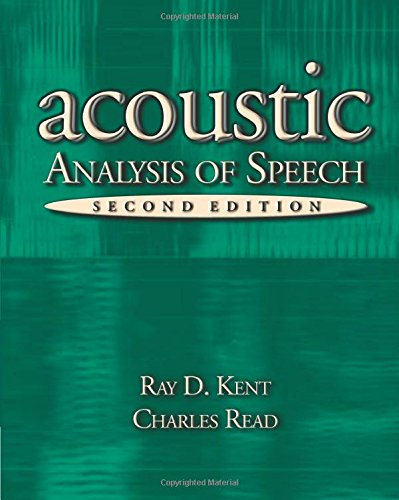 Download The Acoustic Analysis of Speech 0769301126