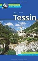 Tessin Reisefuehrer Michael Mueller Verlag: Individuell reisen mit vielen praktischen Tipps