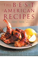 The Best American Recipes 2003-2004: The Year's Top Picks from Books, Magazines, Newspapers, and the Internet Hardcover