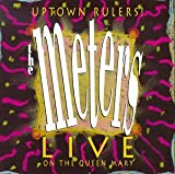 Uptown Rulers: Live on Queen Mary