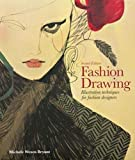 Fashion Drawing, Second Edition: Illustration Techniques for…
