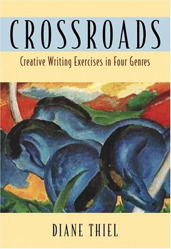 Download Crossroads: Creative Writing in Four Genres 0321127617