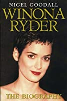 Winona Ryder: The Biography
