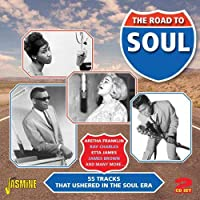 Road to Soul: 55 Tracks That Ushered in the Soul