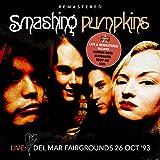 Live: Del Mar Fairgrounds 26 OCT '93 - Remastered (Live: Del Mar Fairgrounds 26 OCT '93 - Remastered)