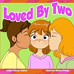 Loved By Two (Children Chat Book Series) by [Hopson, Tanesha]