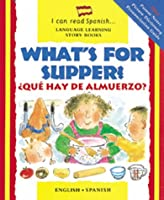 What's for Supper?/Que Hay Para Cenar? (I Can Read Series)