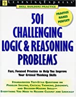 501 Challenging Logic and Reasoning Problems (Learningexpress Skill Builders Practice)