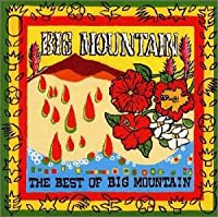 Baby, I Love Your Way / BIG MOUNTAIN