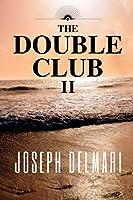 The Double Club II