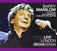 Live In London [CD/DVD Combo] [Deluxe Edition] by Barry Manilow (2012-04-24)