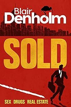 Sold: A Gripping Crime Thriller by [Denholm, Blair]