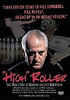 High Roller [DVD]