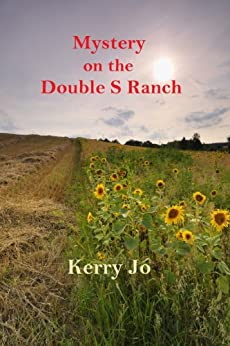 Mystery on the Double S Ranch by [Jo, Kerry]