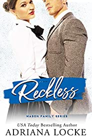 Reckless (The Mason Family Series Book 3)